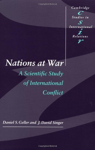 9780521629065: Nations at War: A Scientific Study of International Conflict (Cambridge Studies in International Relations)