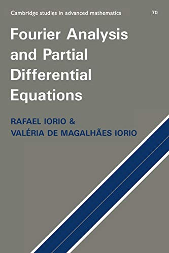 9780521629096: Fourier Analysis and Partial Differential Equations Paperback (Cambridge Studies in Advanced Mathematics)