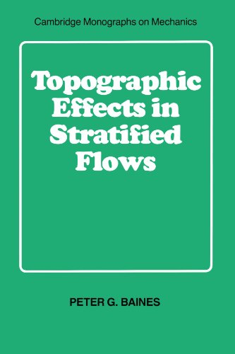 9780521629232: Topographic Effects in Stratified Flows (Cambridge Monographs on Mechanics)