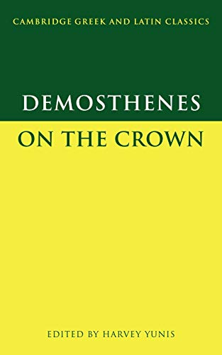 9780521629300: Demosthenes: On the Crown Paperback (Cambridge Greek and Latin Classics)