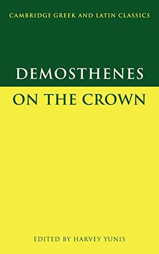 9780521629300: Demosthenes: On the Crown (Cambridge Greek and Latin Classics)