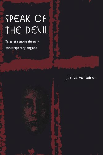 9780521629348: Speak of the Devil: Tales of Satanic Abuse in Contemporary England