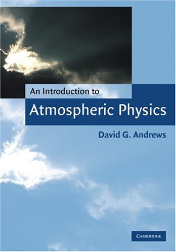 9780521629584: An Introduction to Atmospheric Physics