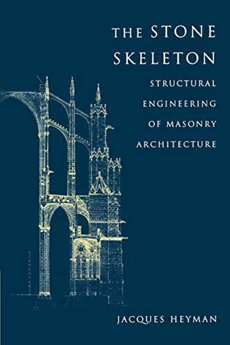 9780521629638: The Stone Skeleton Paperback: Structural Engineering of Masonry Architecture
