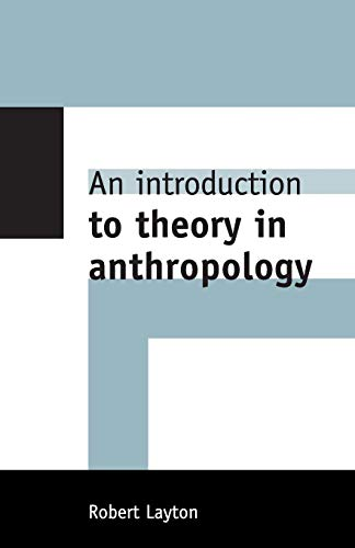 9780521629829: An Introduction to Theory in Anthropology