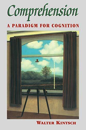 9780521629867: Comprehension: A Paradigm for Cognition