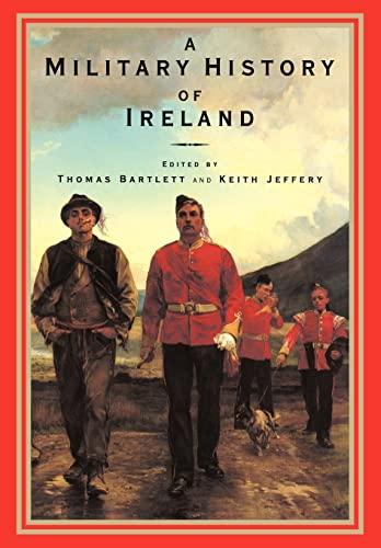 9780521629898: A Military History of Ireland