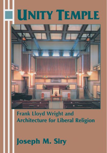 9780521629911: Unity Temple: Frank Lloyd Wright and Architecture for Liberal Religion