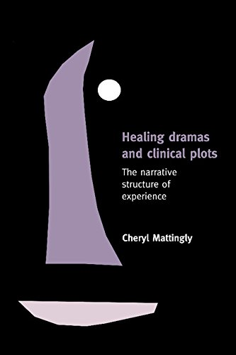 9780521630047: Healing Dramas and Clinical Plots: The Narrative Structure of Experience