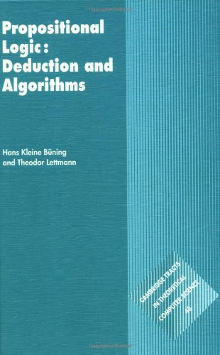 9780521630177: Propositional Logic: Deduction and Algorithms (Cambridge Tracts in Theoretical Computer Science)