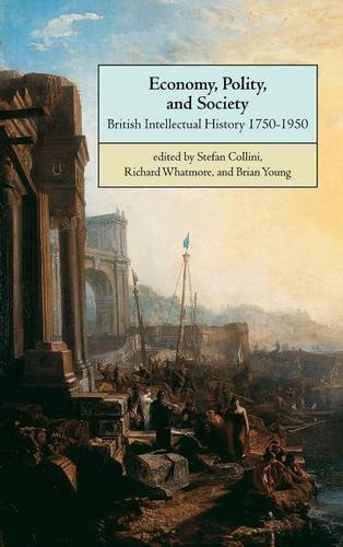 9780521630184: Economy, Polity, and Society: British Intellectual History 1750-1950