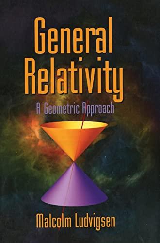 9780521630191: General Relativity: A Geometric Approach