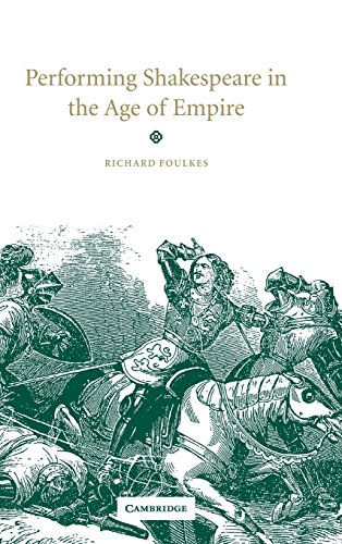 9780521630221: Performing Shakespeare in the Age of Empire