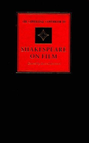 9780521630238: The Cambridge Companion to Shakespeare on Film (Cambridge Companions to Literature)
