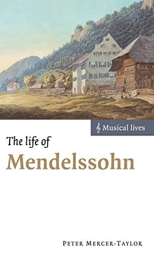 9780521630252: The Life of Mendelssohn