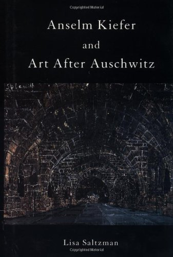 9780521630337: Anselm Kiefer and Art after Auschwitz (Cambridge Studies in New Art History and Criticism)