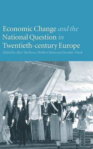 9780521630375: Economic Change and the National Question in Twentieth-Century Europe