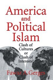 9780521630429: America and Political Islam: Clash of Cultures or Clash of Interests?