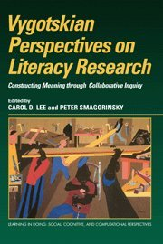 9780521630955: Vygotskian Perspectives on Literacy Research: Constructing Meaning through Collaborative Inquiry (Learning in Doing: Social, Cognitive and Computational Perspectives)