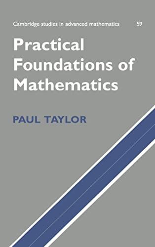 9780521631075: Practical Foundations of Mathematics (Cambridge Studies in Advanced Mathematics)
