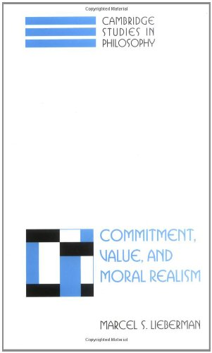 9780521631112: Commitment, Value, and Moral Realism (Cambridge Studies in Philosophy)