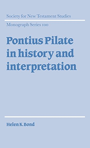 9780521631143: Pontius Pilate in History and Interpretation (Society for New Testament Studies Monograph Series)