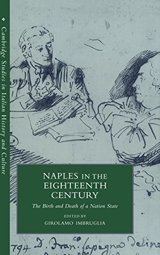 9780521631662: Naples in the Eighteenth Century: The Birth and Death of a Nation State