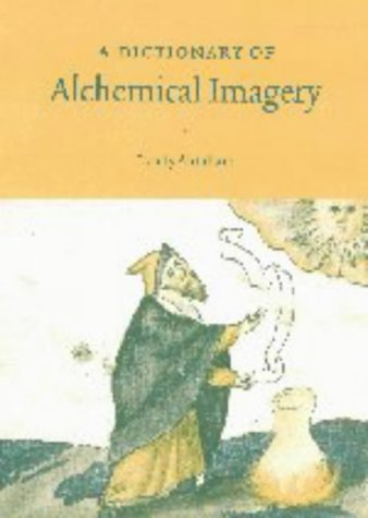 9780521631853: A Dictionary of Alchemical Imagery