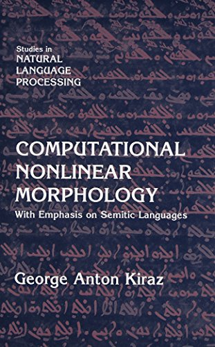 9780521631969: Computational Nonlinear Morphology: With Emphasis on Semitic Languages (Studies in Natural Language Processing)