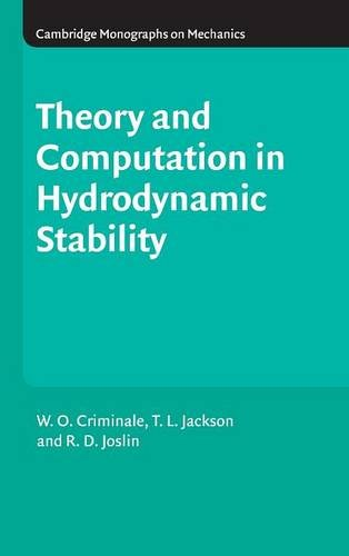 9780521632003: Theory and Computation of Hydrodynamic Stability (Cambridge Monographs on Mechanics)