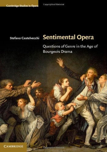 9780521632140: Sentimental Opera: Questions of Genre in the Age of Bourgeois Drama
