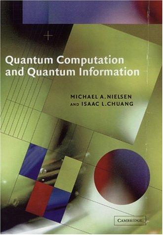 9780521632355: Quantum Computation and Quantum Information