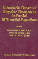 Geometric Theory of Singular Phenomena in Partial: Editor-Jean Pierre Bourguignon;