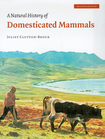 9780521632478: A Natural History of Domesticated Mammals