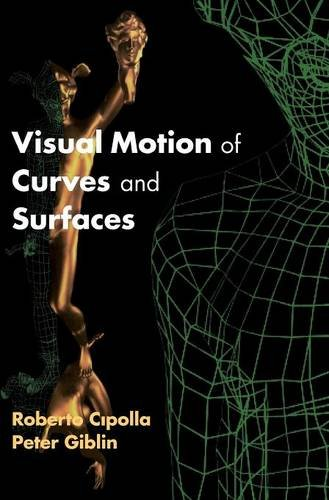 9780521632515: Visual Motion of Curves and Surfaces
