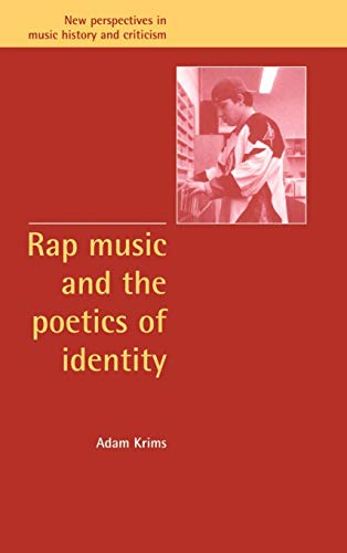 9780521632683: Rap Music and the Poetics of Identity (New Perspectives in Music History and Criticism)
