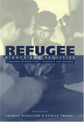 9780521632829: Refugee Rights and Realities: Evolving International Concepts and Regimes