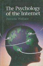 9780521632942: The Psychology of the Internet Hardback