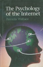 9780521632942: The Psychology of the Internet