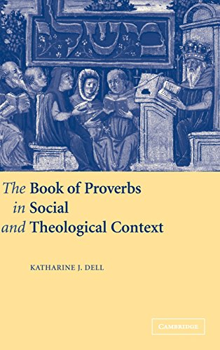 9780521633055: The Book of Proverbs in Social and Theological Context