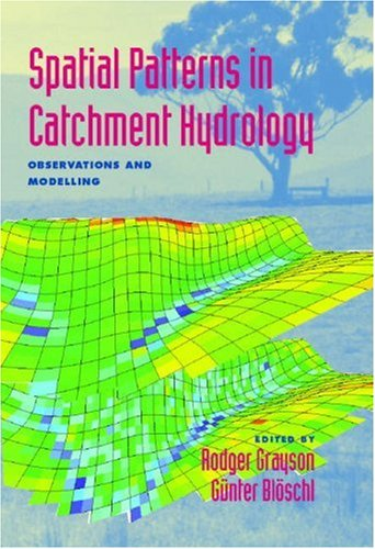 9780521633161: Spatial Patterns in Catchment Hydrology: Observations and Modelling