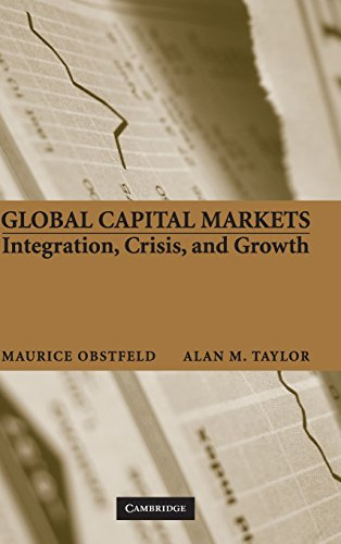 9780521633178: Global Capital Markets Hardback: Integration, Crisis, and Growth (Japan-US Center UFJ Bank Monographs on International Financial Markets)