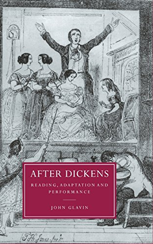 After Dickens: Reading, Adaptation and Performance (Cambridge Studies in Nineteenth-Century ...