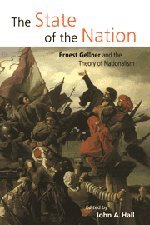 9780521633246: The State of the Nation Hardback: Ernest Gellner and the Theory of Nationalism