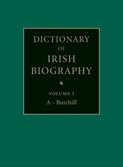 Dictionary of Irish Biography, 9 Volume Set: From the Earliest Times to the Year 2002: James ...