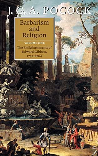 9780521633451: Barbarism and Religion 2 Volume Hardback Set: Barbarism and Religion: Volume 1, The Enlightenments of Edward Gibbon, 1737-1764 Hardback