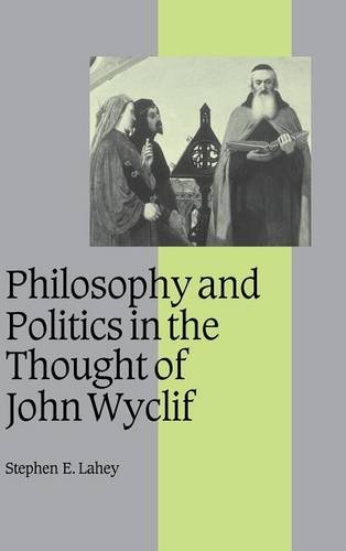 9780521633468: Philosophy and Politics in the Thought of John Wyclif (Cambridge Studies in Medieval Life and Thought: Fourth Series)