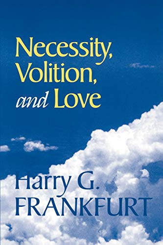 9780521633956: Necessity, Volition, and Love