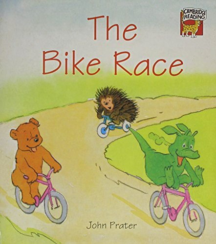 The Bike Race (Cambridge Reading): Prater, John