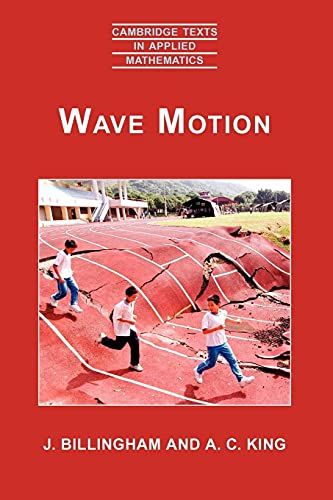 9780521634502: Wave Motion (Cambridge Texts in Applied Mathematics)